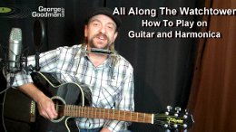 All Along The Watchtower harmonica and guitar lesson