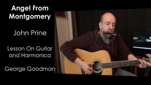 Angel From Montgomery Guitar and Harmonica Lesson