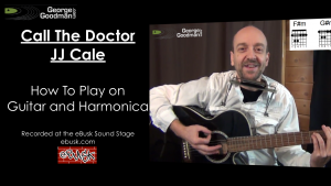 Learn how to play guitar and harmonica to Call The Doctor