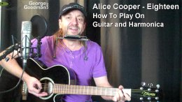 Learn how to play Alice Cooper's Eighteen on guitar and harmonica