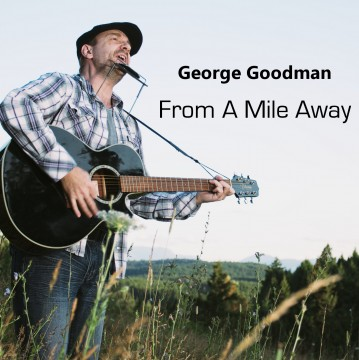 From A Mile Away - George Goodman
