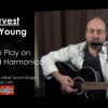 Neil Young Harvest Lesson on Guitar and Harmonica
