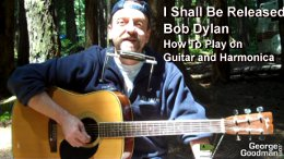 Learn how to play Bob Dylan's I Shall Be Released on guitar and harmonica