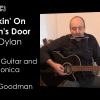 Bob Dylan's Knockin' On Heaven's Door Lesson on Guitar and Harmonica