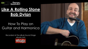 Learn Like A Rolling Stone song lesson