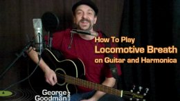 Learn how to play Locomotive Breath on guitar and harmonica