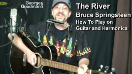 Learn how to play Bruce Springsteen's The River on guitar and harmonica
