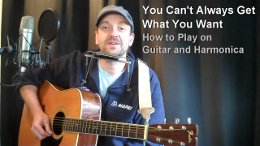Thumbnail image for THE ROLLING STONES – YOU CAN'T ALWAYS GET WHAT YOU WANT – Harmonica and Guitar Lesson